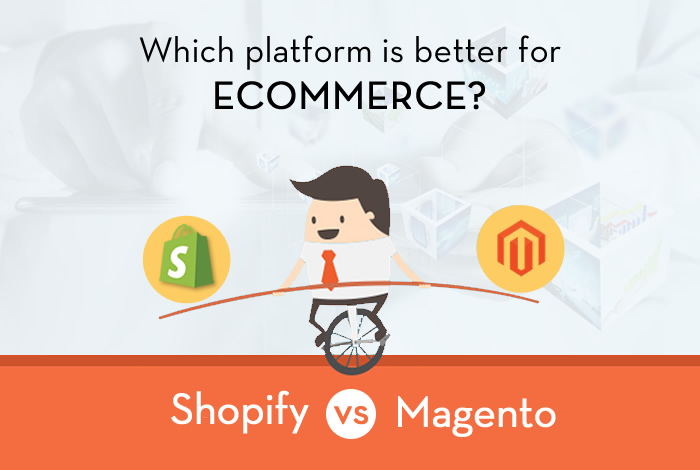 why-magento-vs-shopify-for-ecommerce-websites