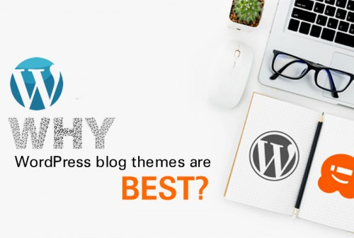 why-wordpress-blog-themes-are-best