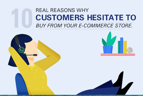 10-reasons-why-customers-hesitate-to-buy-from-your-ecommerce store