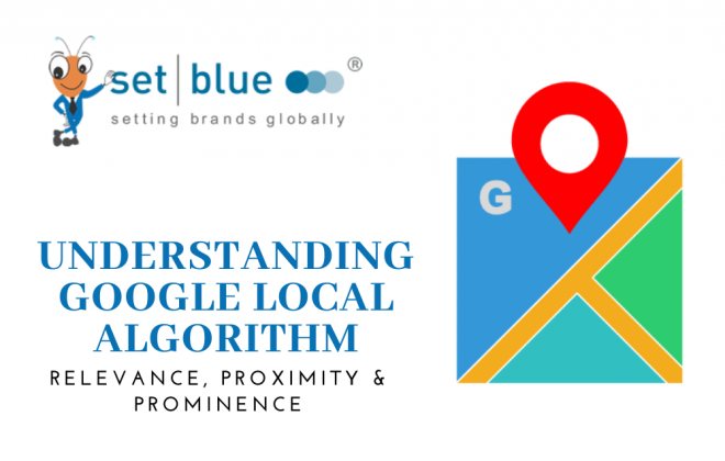 Understanding Google Local Algorithm | Relevance, Proximity & Prominence