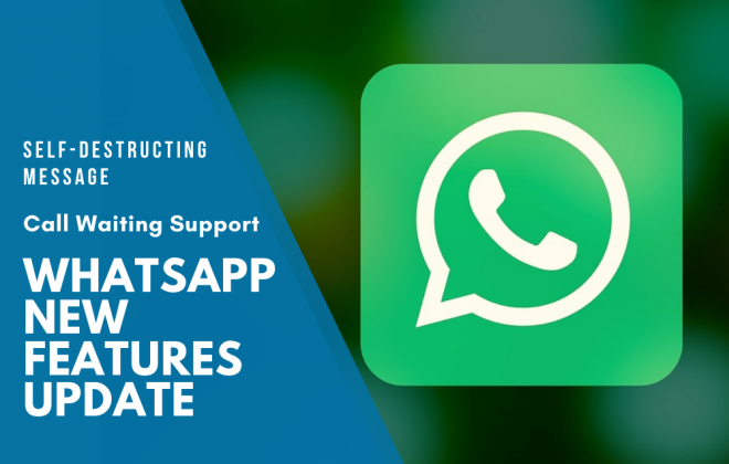 WhatsApp New Features Update | Self-Destructing Message | Call Waiting Support