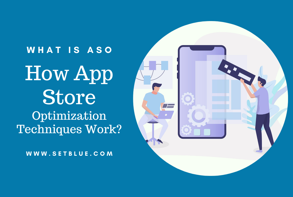 WHAT IS ASO AND HOW APP STORE OPTIMIZATION TECHNIQUES WORK?