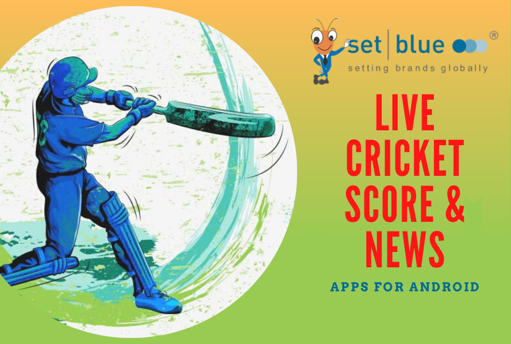 Latest Live Cricket Score & News Apps for Android