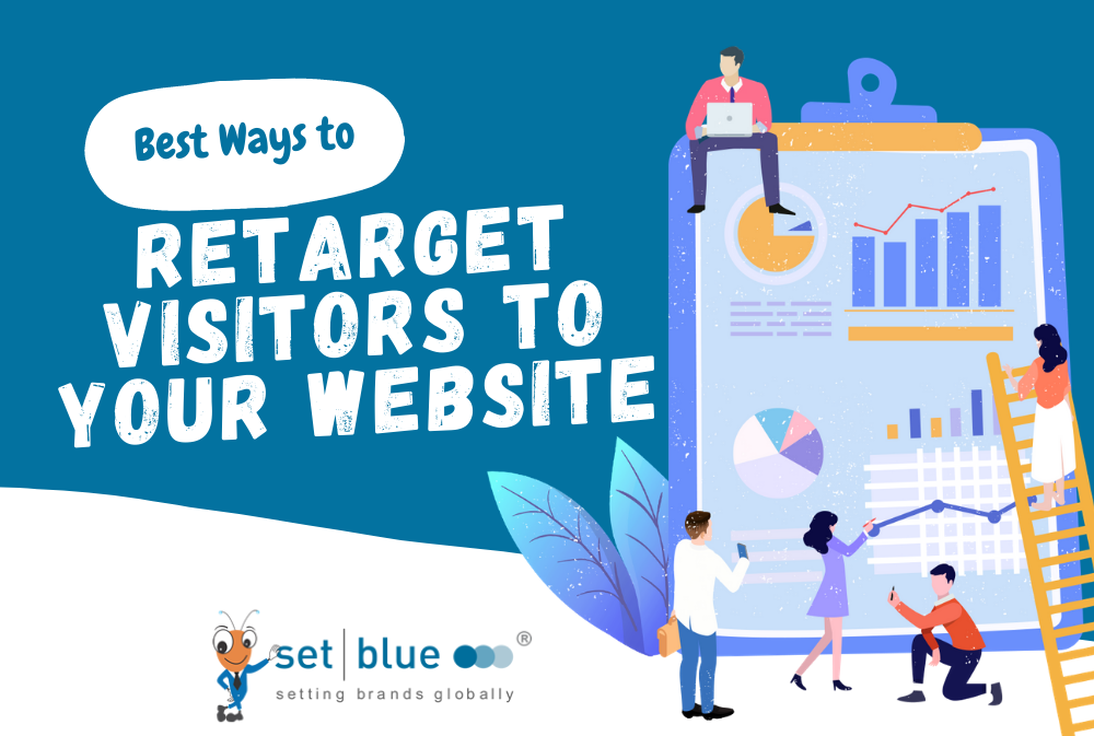 Best Ways to Retarget Visitors to Your Website