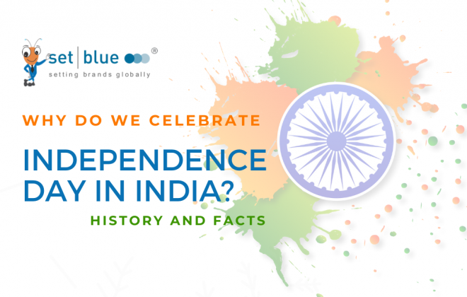 why-do-we-celebrate-independence-day-in-india-history-and-facts