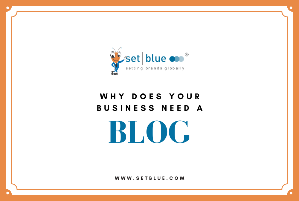Why Does Your Business Need a Blog?