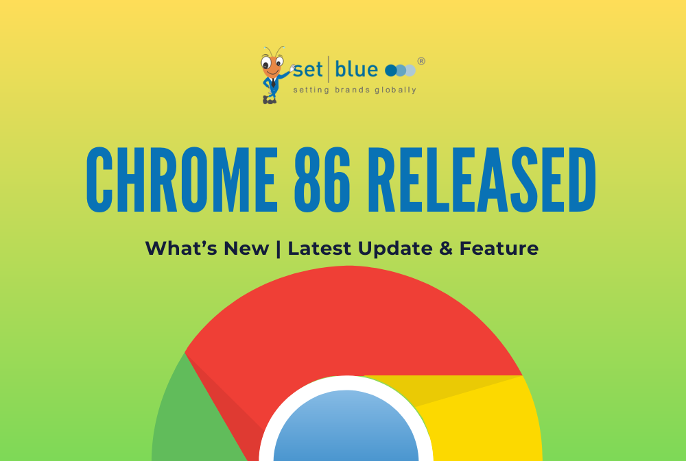 Chrome 86 Released | What's New | Latest Update & Feature