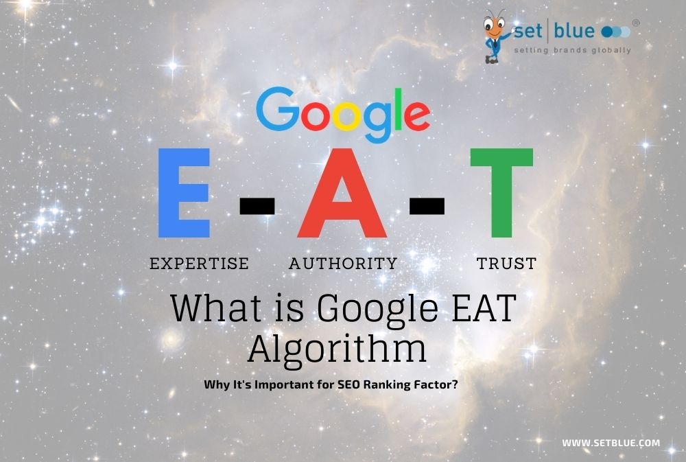 what-is-google-eat-algorithm-and-why-it's-important-for-seo-ranking-factor