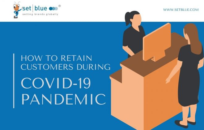 How to Retain Customers During COVID-19 Pandemic
