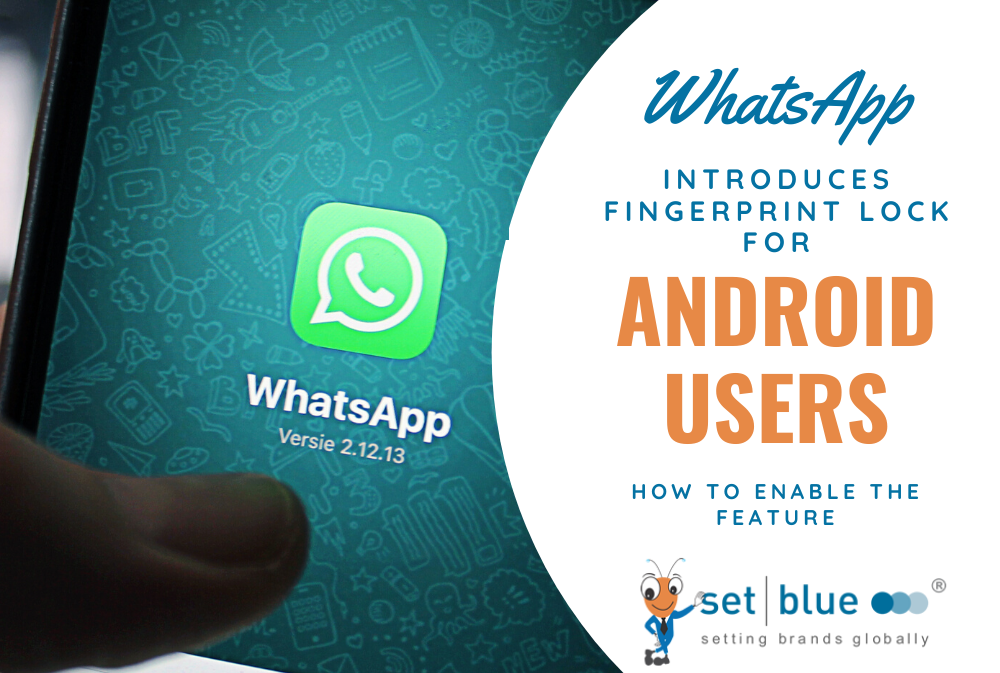 WhatsApp Introduces Fingerprint Lock for Android Users - How to Enable the Feature