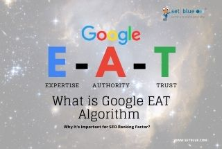 What is Google EAT Algorithm and Why It's Important for SEO Ranking Factor?